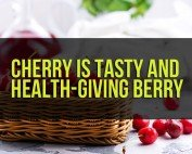 Cherry is Tasty and Health-Giving Berry